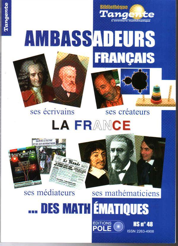 Les ambassadeurs francophones des mathematiques ; de descartes a villani