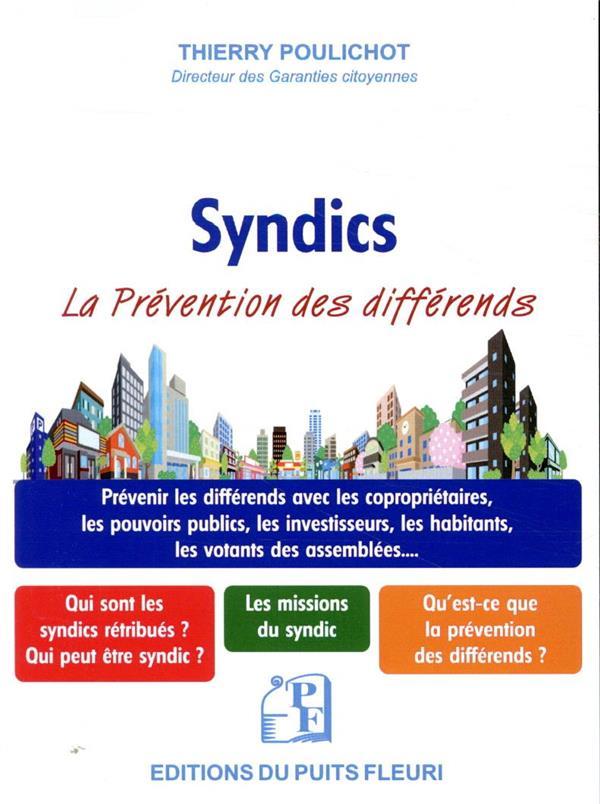 Les syndics ; prévenir les différends