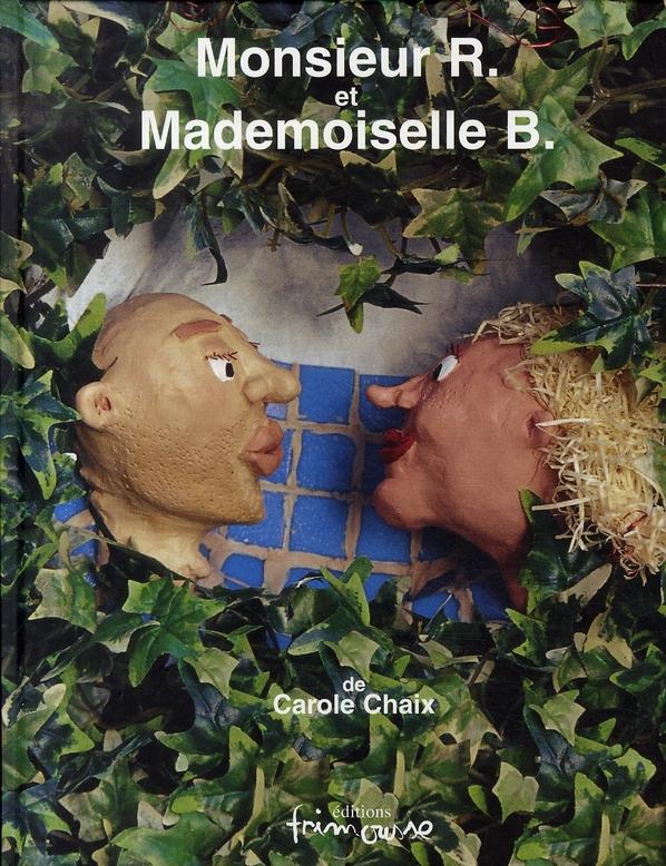 Monsieur r. et mademoiselle b.