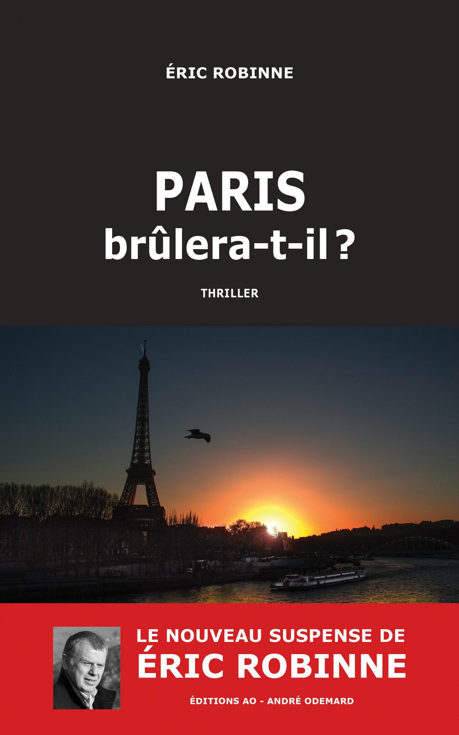 Paris brulera-t-il ?
