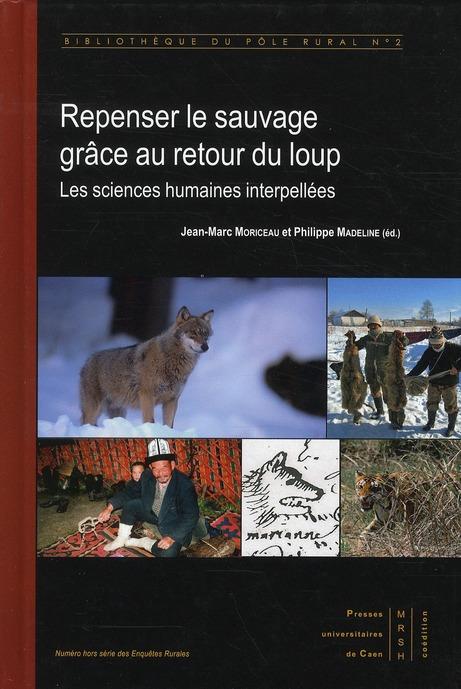 Repenser le sauvage grâce au retour du loup ; les sciences humaines interpellées