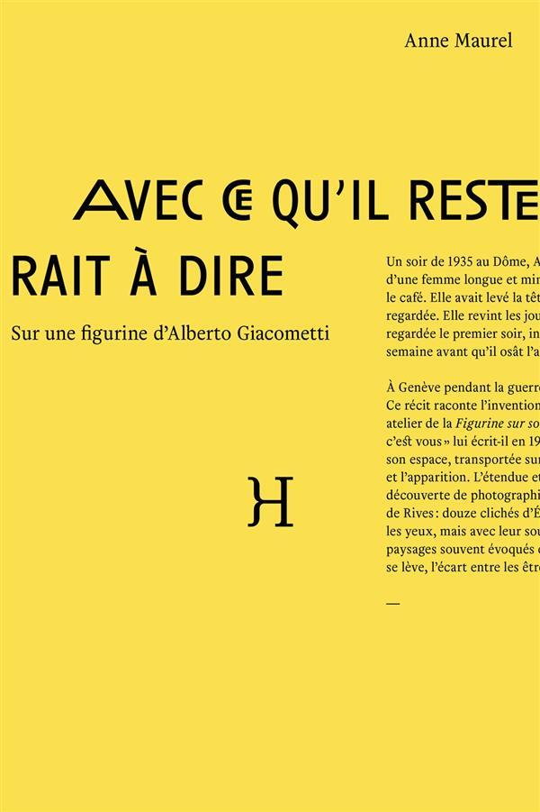 avec ce qu il resterait à dire ; sur une figurine d'Alberto Giacometti