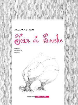 Jean de Souche ; dessins, drawings, dibujos
