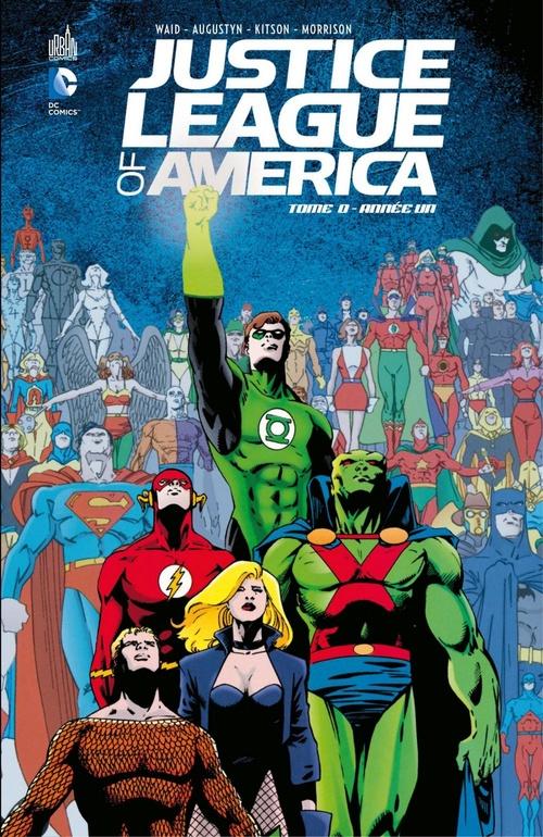 Justice League of America - Année Un  - Barry Kitson  - Mark Waid  - Grant Morrison  - Brian Augustyn