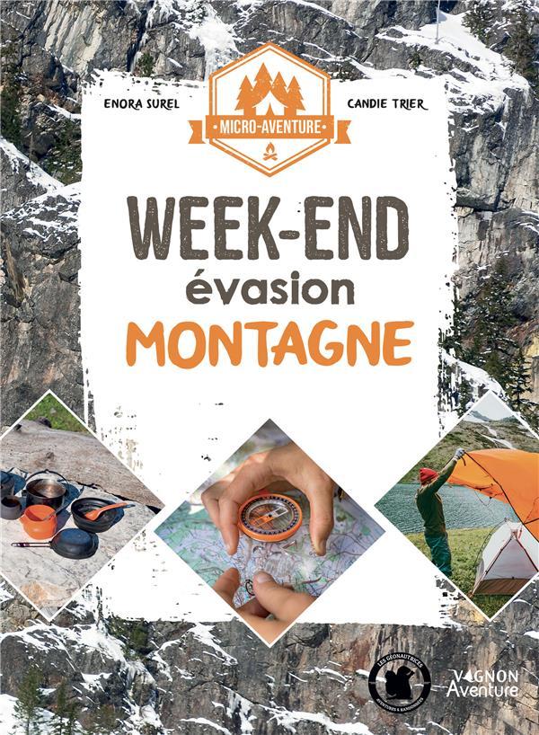 Micro-aventure : week-end évasion montagne