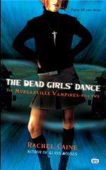 Vente Livre Numérique : The Dead Girls' Dance  - Caine Rachel