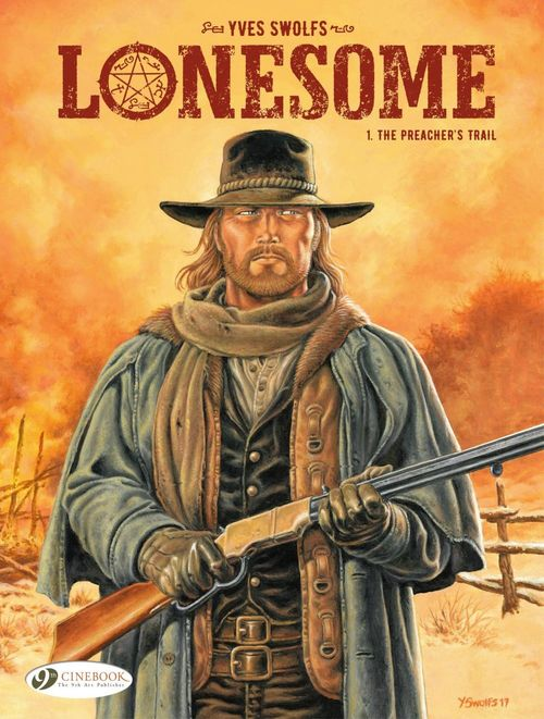 Vente EBooks : Lonesome - Volume 1 - The Preacher's Trail  - Yves Swolfs