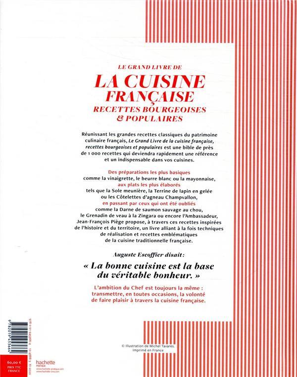Le grand livre de la cuisine française ; recettes bourgeoises et populaires