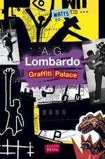 Vente Livre Numérique : Graffiti Palace  - A. G. Lombardo