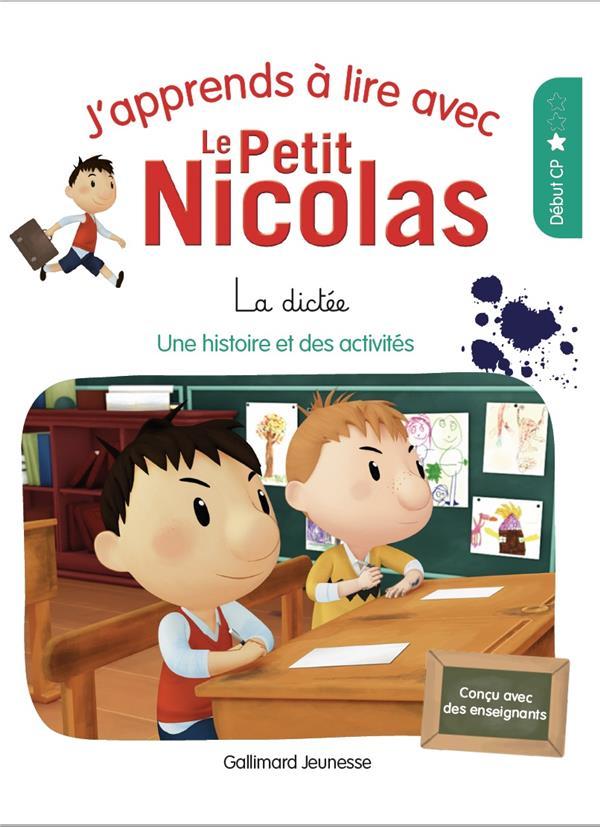 j'apprends à lire avec Le Petit Nicolas t.4 ; la dictée