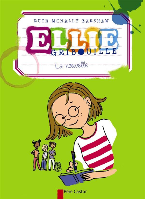 Ellie gribouille ; la nouvelle