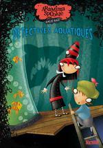Vente Livre Numérique : Araminta Spookie T3 : Détectives aquatiques  - Angie Sage