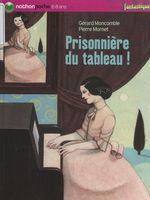 Vente Livre Numérique : Prisonnière du tableau !  - Gérard Moncomble