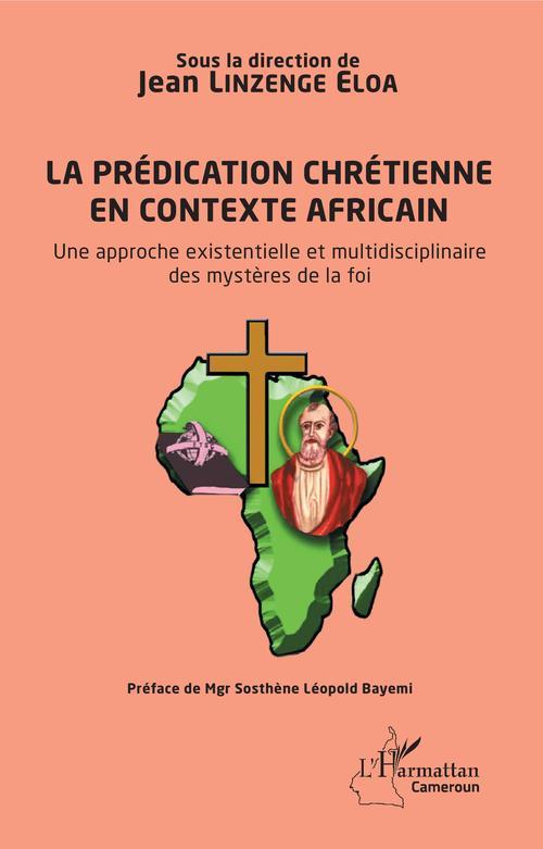 La prédication chrétienne en contexte africain  - Jean Linzenge Eloa