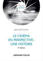 Le cinéma en perspective  - Jean-Louis Leutrat
