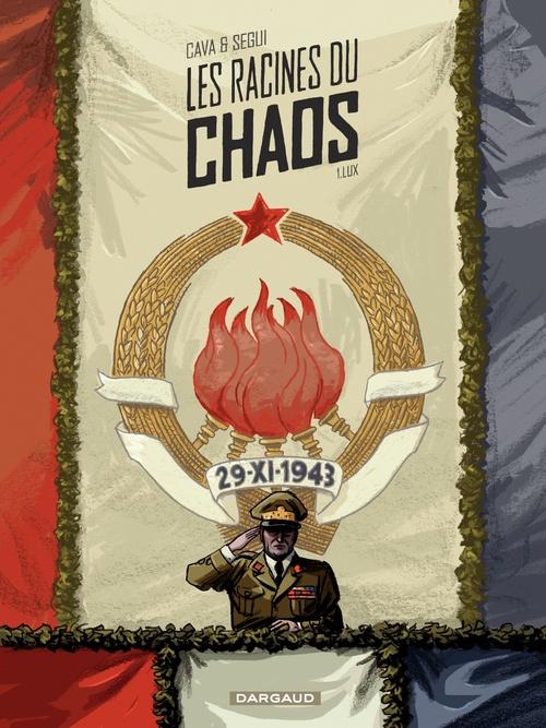 Les racines du chaos t.1 ; lux