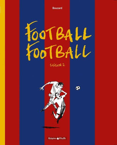 Football Football - Saison 2