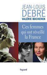 Vente Livre Numérique : Ces femmes qui ont réveillé la France  - Jean-Louis Debré