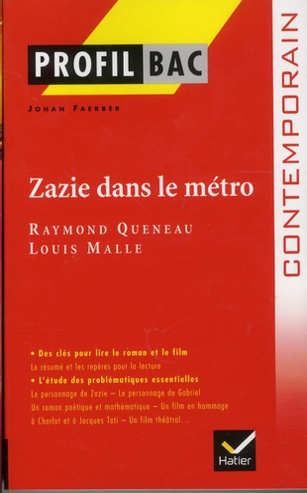 Zazie dans le métro ; Raymond Queneau, Louis Malle