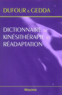 Dictionnaire Kinesitherapie Readaptation