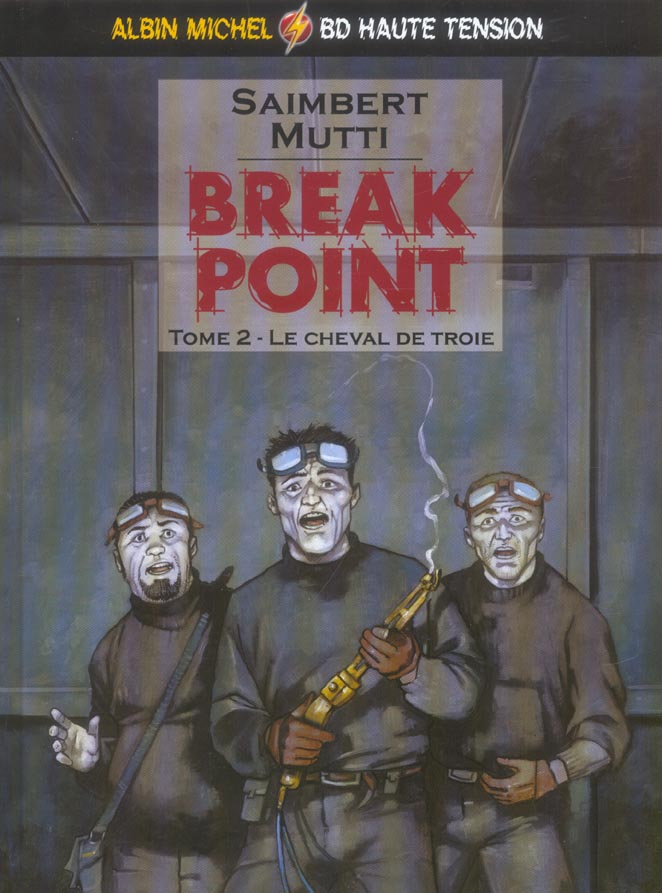 BREAK POINT - TOME 02 - LE CHEVAL DE TROIE SAIMBERT+MUTTI