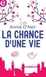 Vente Livre Numérique : La chance d'une vie  - Annie O'Neil