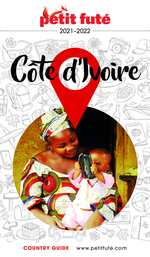 GUIDE PETIT FUTE ; COUNTRY GUIDE ; Côte d'Ivoire (édition 2021/2022)  - Dominique Auzias - Jean-Paul Labourdette - Collectif Petit Fute