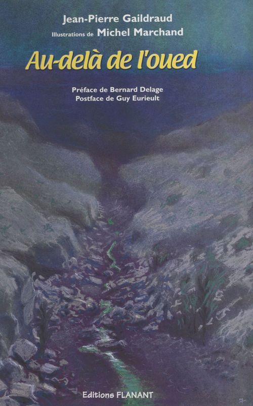 Au-delà de l'Oued  - Jean-Pierre Gaildraud
