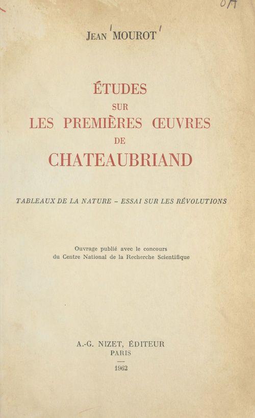 Études sur les premières oeuvres de Châteaubriand