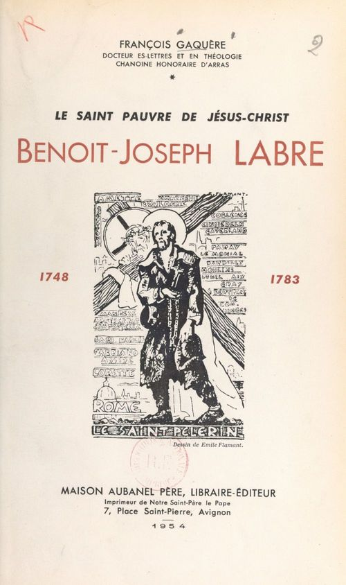 Le saint pauvre de Jésus-Christ, Benoît-Joseph Labre