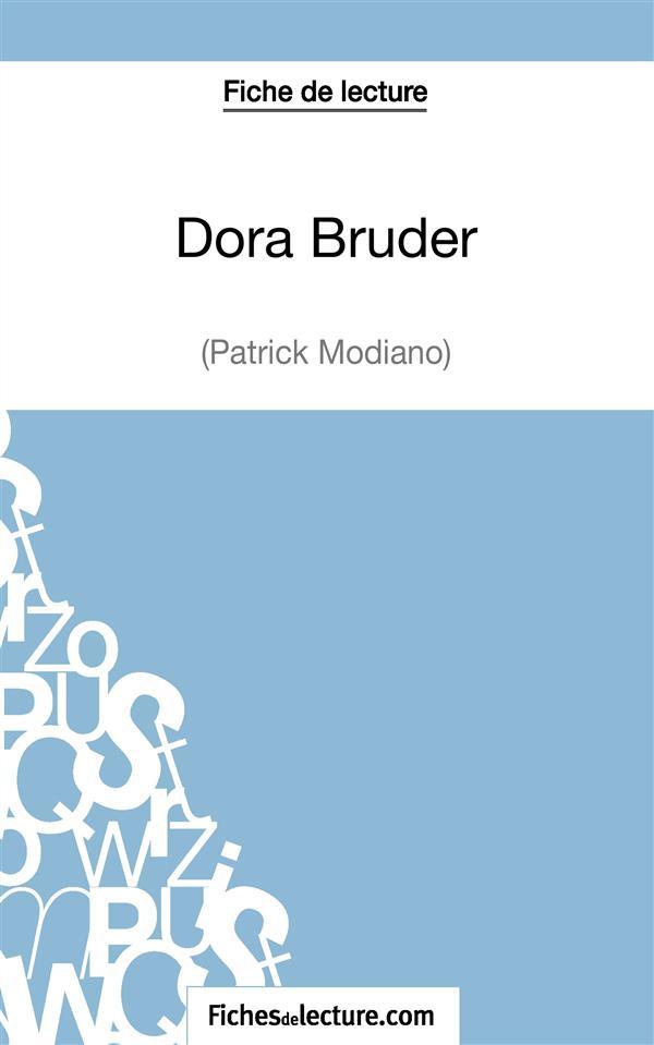 Dora Bruder de Patrick Modiano ; fiche de lecture ; analyse complète de l'½uvre