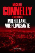 Vente Livre Numérique : Mulholland vue plongeante  - Michael Connelly