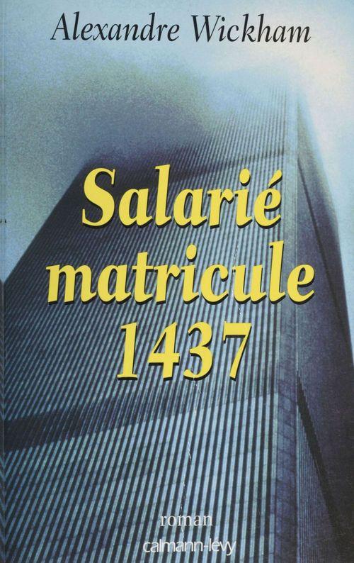 Salarie, matricule 1437
