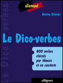 Le dico-verbes. allemand - 400 verbes classes par themes et en contexte