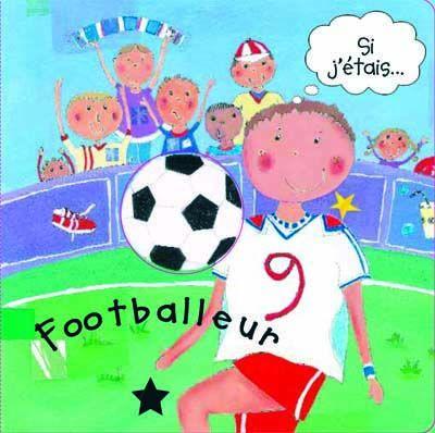 si j'étais... footballeur