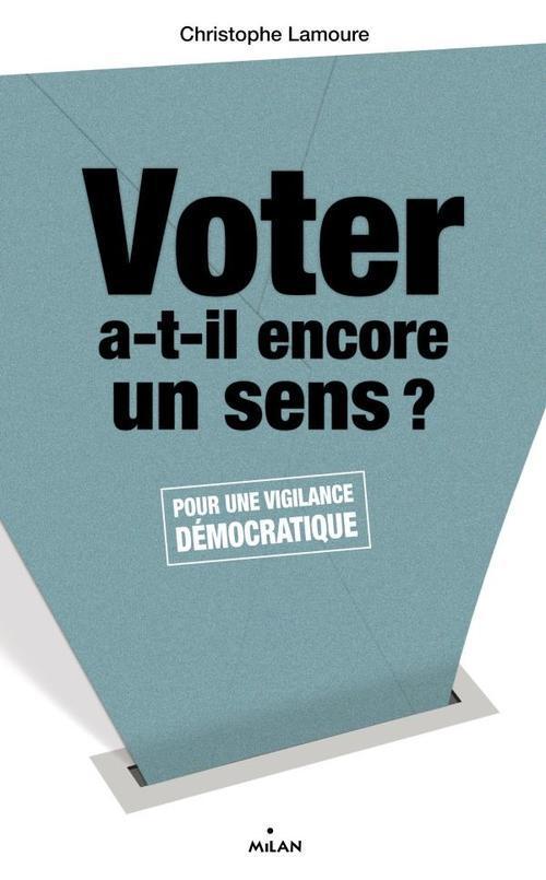 Voter A-T-Il Encore Un Sens ?