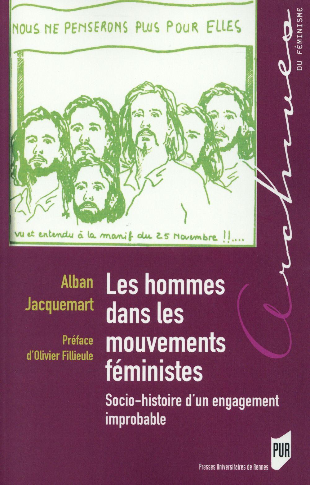les hommes dans les mouvements féministes ; socio-histoire d'un engagement improbable