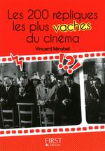 Vente EBooks : Les 200 répliques les plus vaches du cinéma  - Vincent MIRABEL