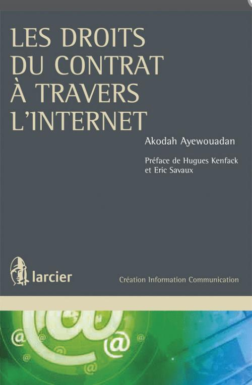 Les droits du contrat à travers l'internet