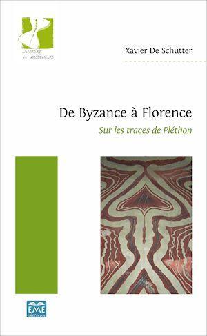De byzance a florence - sur les traces de plethon