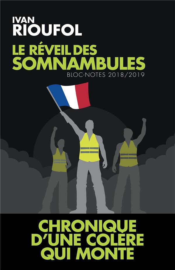 LE REVEIL DES SOMNAMBULES