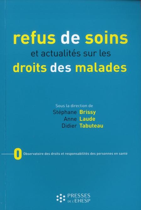 Refus De Soins Et Actualites Sur Les Droits Des Malades