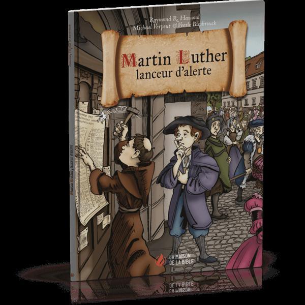 Martin Luther ; lanceur d'alerte