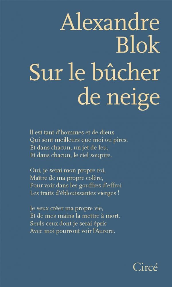 Sur le bûcher de neige ; poèmes 1898-1921