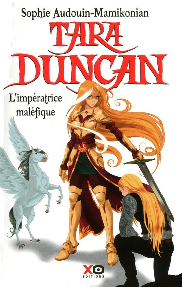 Tara Duncan t.8 ; l'impératrice maléfique