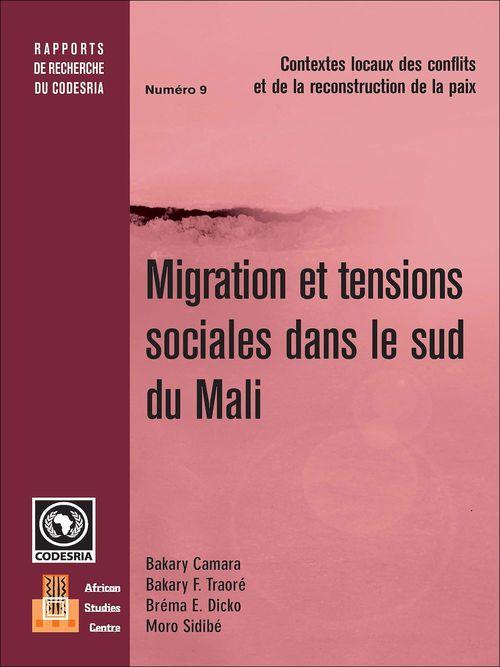 Migration et tensions sociales dans le sud du Mali