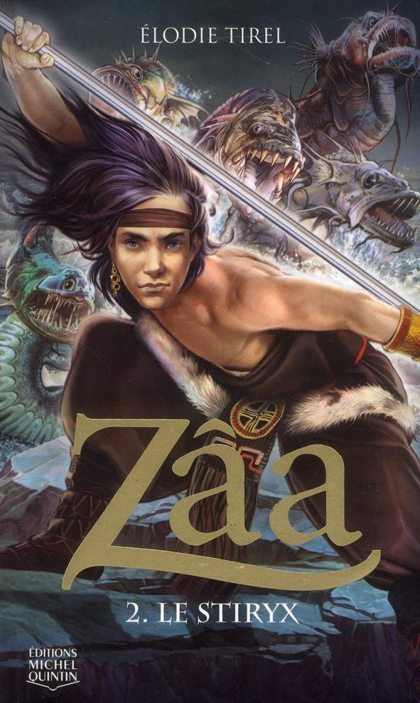 Zâa t.2 ; le stiryx