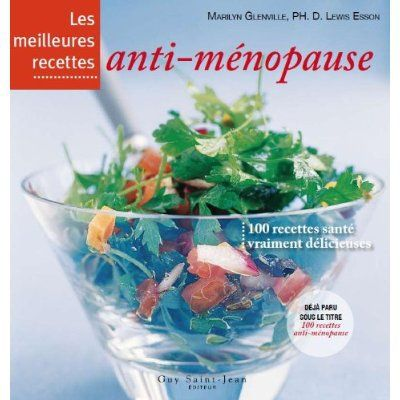 Les meilleures recettes anti-ménopause