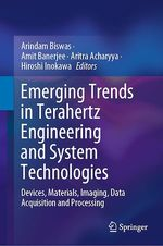 Emerging Trends in Terahertz Engineering and System Technologies  - Hiroshi Inokawa - Amit Banerjee - Arindam Biswas - Aritra Acharyya
