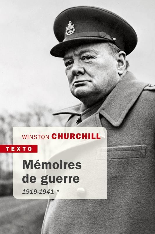 Mémoires de guerre t.1 ; 1919-1941
